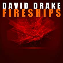 Fireships: Reaches, Book 3 (       UNABRIDGED) by David Drake Narrated by Ray Porter