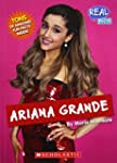 Real Bios: Ariana Grande