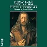 Tallis: Spem in Alium /The Tallis Scholars · Phillips