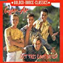Caught in the Act - Let This Love Begin [CD Maxi-Single]