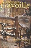 "Afficher ""Les tisserands des Lumières n° 1<br /> Jeanne-Catherine"""