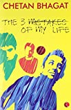The 3 (Three) Mistakes of My Life (English, Spanish, French, Italian, German, Japanese, Chinese, Hindi and Korean Edition) (8129113724) by Chetan Bhagat
