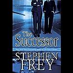 The Successor   Stephen Frey