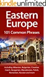 Eastern Europe: 101 Common Phrases: I...