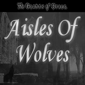 Aisles of Wolves