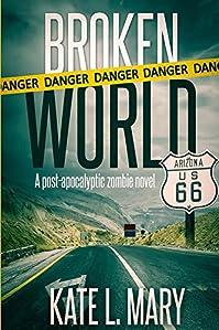(FREE on 3/10) Broken World by Kate L. Mary - http://eBooksHabit.com