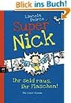 Super Nick - Ihr seid raus, ihr Flasc...