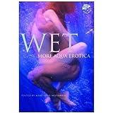 Wet: More Aqua Erotica