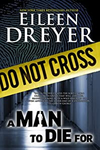 (FREE on 11/4) A Man To Die For by Eileen Dreyer - http://eBooksHabit.com