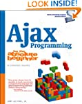 Ajax Programming for the Absolute Beg...
