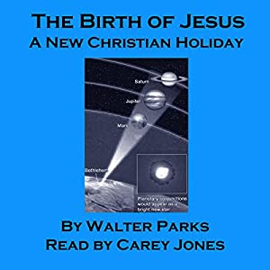 The Birth of Jesus: A New Christian Holiday Audiobook