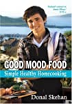 Good Mood Food: Simple Healthy Homeco...