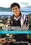 Good Mood Food: Simple Healthy Homeco...