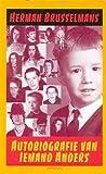 Autobiografie van iemand anders (Dutch Edition) (9053334394) by Brusselmans, Herman