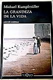 img - for La grandeza de la vida book / textbook / text book