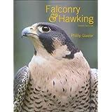 Falconry & Hawking ~ Phillip Glasier