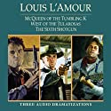 McQueen of the Tumbling K - West of Tularosa - The Sixth Shotgun (Dramatized)  by Louis L'Amour Narrated by full cast