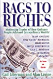 Rags To Riches: Motivating Stories of How Ordinary People Achieved Extraordinary Wealth