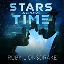 Stars Across Time (       UNABRIDGED) by Ruby Lionsdrake Narrated by Tara Sands