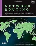 echange, troc Deepankar Medhi, Karthikeyan Ramasamy, Jane Zupan - Network Routing: Algorithms, Protocols, And Architectures