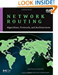 Network Routing: Algorithms, Protocol...