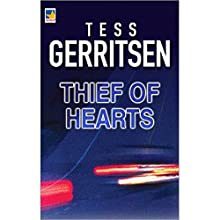 Thief of Hearts (       UNABRIDGED) by Tess Gerritsen Narrated by Zoe Winslow