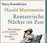 Romantische Nächte im Zoo. Betrachtungen und Geschichten aus einem komischen Land, 2 CDs [Audiobook] [Audio CD]