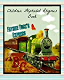 img - for Father Tuck's Express A B C (Children Alphabet Rhymes Book with Color Illustrations) book / textbook / text book