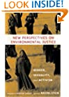 New Perspectives on Environmental Justice: Gender, Sexuality, and Activism