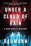 Under a Cloud of Rain: A Nick Noelle Mystery