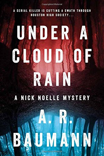 Under a Cloud of Rain: A Nick Noelle Mystery
