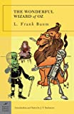 The Wonderful Wizard of Oz (1593082215) by Baum, L. Frank