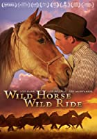 Wild Horse Wild Ride from Screen Media Films