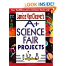 Janice VanCleave's A+ Science Fair Projects