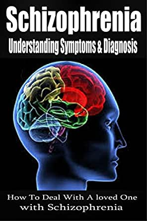 understanding the mental illness schizophrenia This is the first in a series of programs produced to encourage a better understanding of mental illness often using schizophrenia as an example, this program explores what we now know may be.