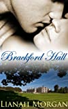 Brackford Hall: Book One