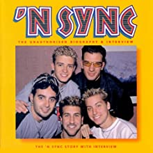'N Sync & Justin Timberlake: A Rockview Audiobiography  by Joe Jacks, Anna Hans, Pete Bruens Narrated by Rockview