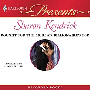 Bought for the Sicilian Billionaire's Bed | [Sharon Kendrick]