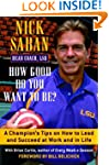 How Good Do You Want to Be?: A Champi...
