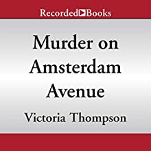 Murder on Amsterdam Avenue (       UNABRIDGED) by Victoria Thompson Narrated by Suzanne Toren