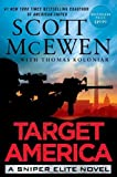 Target America: A Sniper Elite Novel by McEwen, Scott, Koloniar, Thomas (2014) Hardcover