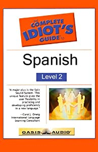 The Complete Idiot's Guide to Spanish, Level 2 | [Linguistics Team]