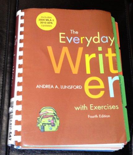 Everyday Writer 4e with 2009 MLA and 2010 APA Updates & Exercises