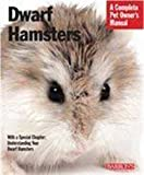 img - for Dwarf Hamsters (Barron's Complete Pet Owner's Manuals) book / textbook / text book