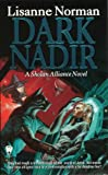 Dark Nadir (A Sholan Alliance Novel) (0886778298) by Norman, Lisanne