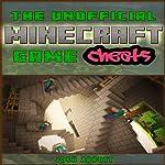 The Unofficial Minecraft Game Cheats | Josh Abbott