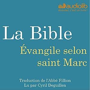 La Bible : Évangile selon saint Marc Audiobook
