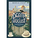 Death in August: Inspector Bordelli Series, Book 1 (The Inspector Bordelli series)by Marco Vichi