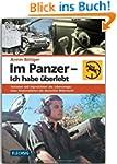 ZEITGESCHICHTE - Im Panzer - Ich habe...