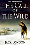Image of The Call of the Wild (Classic Illustrated Edition)